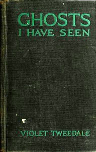 Cover of Ghosts I Have Seen