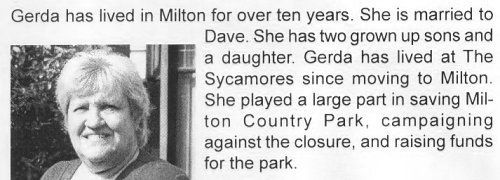She played a large part in saving Milton Country Park ...